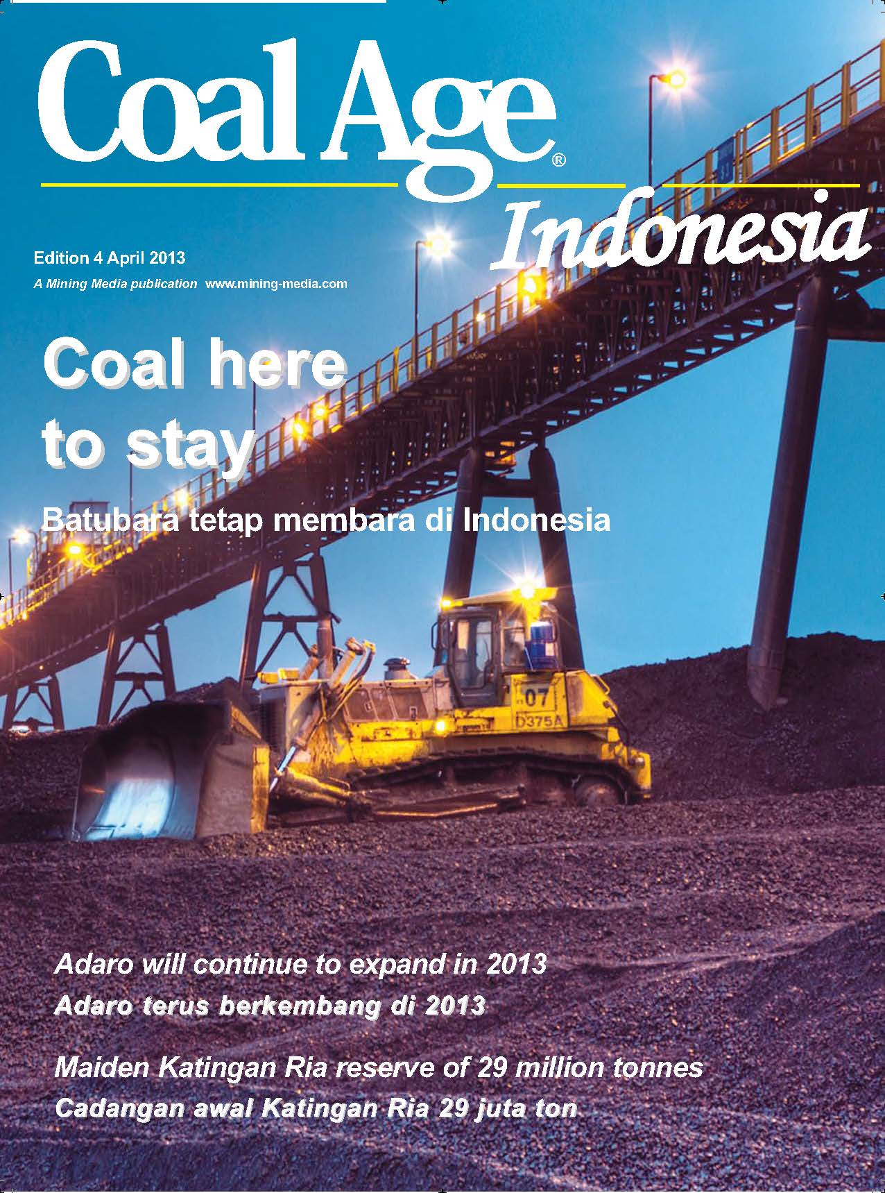 Coal Age Indonesia April 2013 - Coal Here to stay, batubara tetap membara di indonisia, adaro, maiden katingan ria